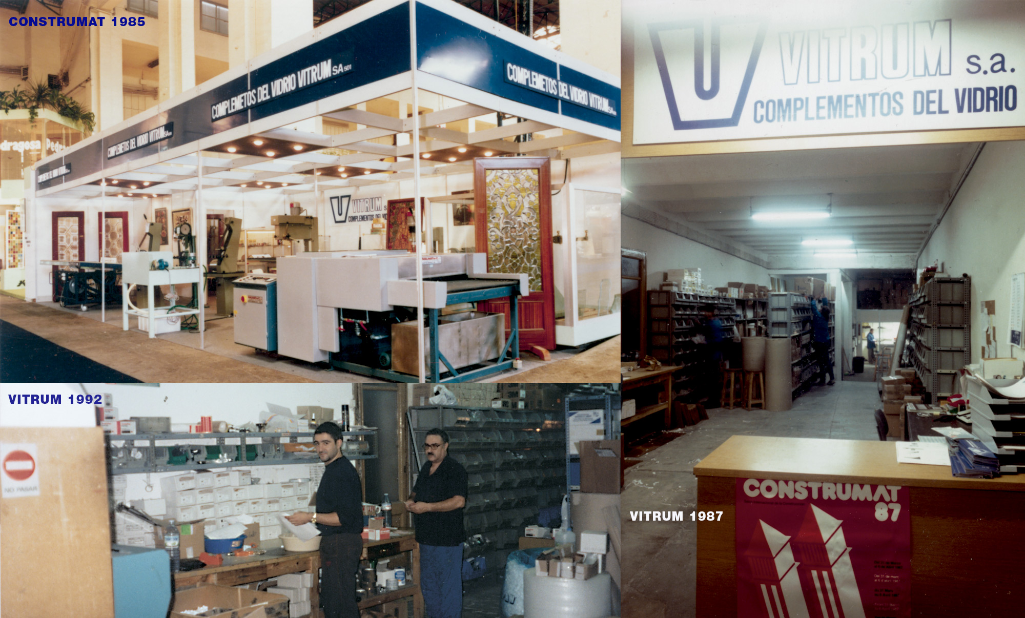 CHRONOLOGY -1985 / 1987 / 1992- We have exhibited continuously since 1985 in the main Glass Sector Fairs.